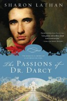 The Passions of Dr. Darcy by Sharon Lathan