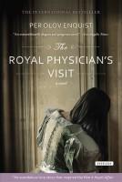 The Royal Physician's Visit by Tiina Nunnally (trans.)