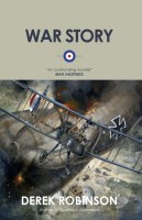 War Story by Derek Robinson