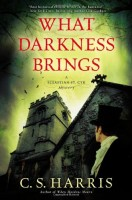 What Darkness Brings: A Sebastian St. Cyr Mystery by C.S. Harris
