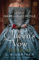 The Queens Vow by C.W. Gortner