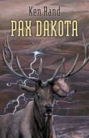 Pax Dakota by Ken Rand