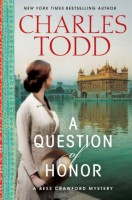 A Question of Honor: A Bess Crawford Mystery by Charles Todd