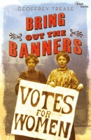 Bring Out the Banners by Geoffrey Trease