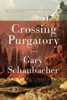 Crossing Purgatory by Gary Schanbacher