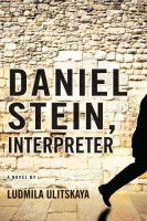 Daniel Stein, Interpreter: A Novel in Documents by Ludmila Ulitskaya