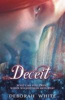 Deceit by Deborah White
