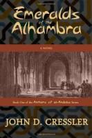 Emeralds of the Alhambra by John D. Cressler