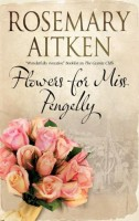 Flowers for Miss Pengelly by Rosemary Aitken