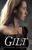 Gilt by Katherine Longshore