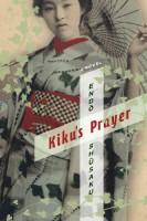 Kiku's Prayer by Van C. Gessel (trans.)