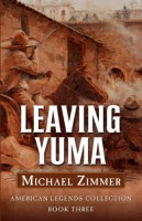 Leaving Yuma by Michael Zimmer