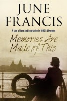 Memories Are Made of This by June Francis