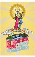 My Beautiful Hippie by Janet Nichols Lynch