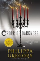 Order of Darkness: Stormbringers by Philippa Gregory
