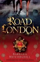 Road to London by Barbara Mitchelhill