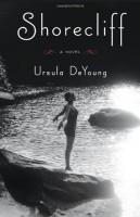 Shorecliff by Ursula DeYoung