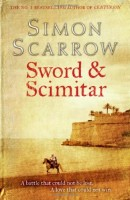 Sword & Scimitar by Simon Scarrow