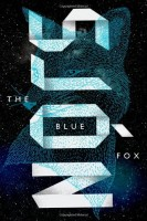 The Blue Fox by Victoria Cribb (trans.)