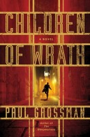 The Children of Wrath by Paul Grossman