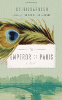 The Emperor of Paris by C. S. Richardson