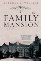 The Family Mansion by Anthony C. Winkler