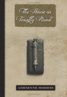 THE HOUSE ON TENAFLY ROAD by Adrienne Morris