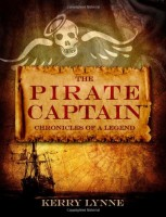 THE PIRATE CAPTAIN: Chronicles of a Legend by Kerry Lynne