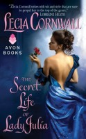 The Secret Life of Lady Julia by Lecia Cornwall