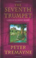 The Seventh Trumpet by Peter Tremayne