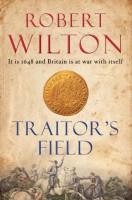Traitor's Field by Robert Wilton