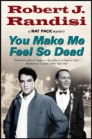 You Make Me Feel So Dead by Robert Randisi