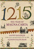 1215: The Year of Magna Carta by John Gillingham