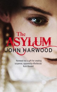 The Asylum by John Harwood