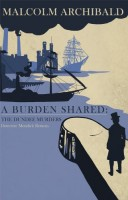 A Burden Shared by Malcolm Archibald