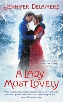A Lady Most Lovely by Jennifer Delamere