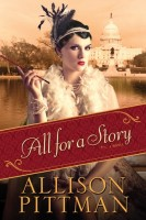 All for a Story by Allison Pittman