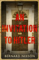 An Invitation to Hitler by Bernard Neeson
