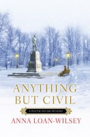 Anything but Civil by Anna Loan-Wilsey