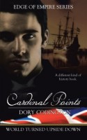 Cardinal Points (Edge of Empire series) by Dory Codlington
