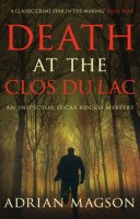 Death at the Clos du Lac by Adrian Magson