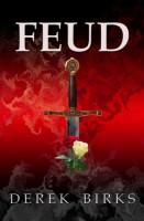Feud – Rebels and Brothers  by Derek Birks