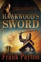 Hawkwood's Sword by Frank Payton