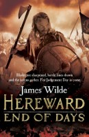 Hereward: End of Days by James Wilde