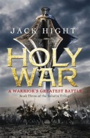 Holy War: A Warrior's Greatest Battle by Jack Hight