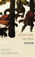 Hunters in the Snow by Daisy Hildyard