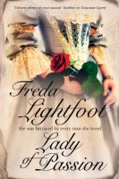 Lady of Passion: The Story of Mary Robinson by Freda Lightfoot
