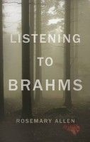 Listening To Brahms by Rosemary Allen