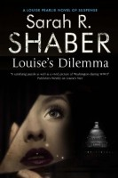 Louise's Dilemma by Sarah R. Shaber