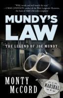 Mundy's Law by Monty McCord